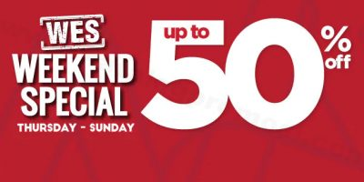 WATSONS WES – WEEKEND SPECIAL UP TO 50% OFF