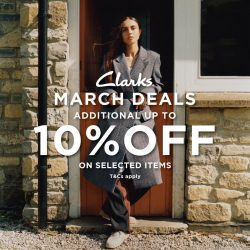 Clarks March Deals Promo Get Additional Disc 10% Off On Selected Item*